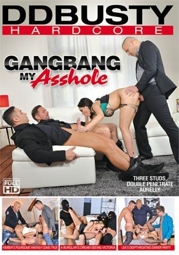 Gangbang My Asshole (2018)