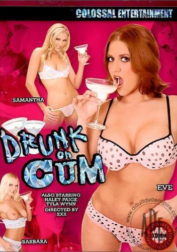 Drunk On Cum (2005)