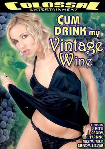 Cum Drink my Vintage Wine (2006)