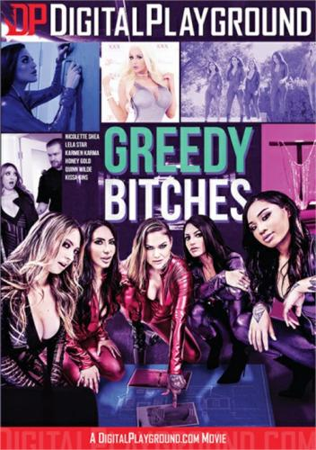 Greedy Bitches (2019)