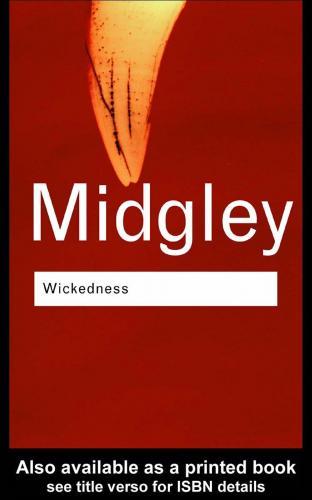 [Image: 171673039_midgley_mary_wickedness_routledge.jpg]