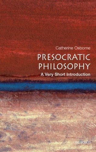 [Image: 171673074_presocratic_philosophy_very_sh...oxford.jpg]