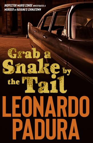 [Image: 171934559_grab_a_snake_by_the_tail_-_leo...padura.jpg]