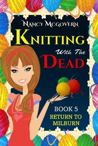 [Image: 171935193_knitting_with_the_dead_-_nancy_mcgovern.jpg]