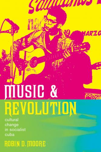 [Image: 171935801_moore_music_and_revolution_soc..._cuba_.jpg]