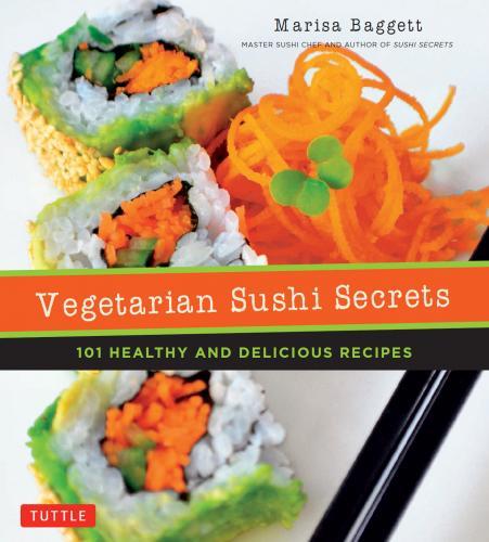 [Image: 171938342_vegetarian_sushi_secrets_-_marisa_baggett.jpg]