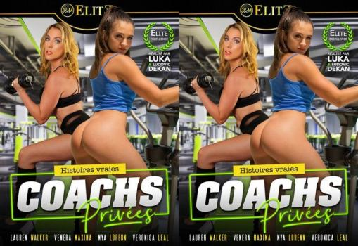 Histoires Vraies Coachs Privees / True Stories Private Coaches (2020)