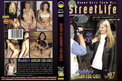 DBM Erotic StreetLife 27 - Buddy Is Hungry For Girls